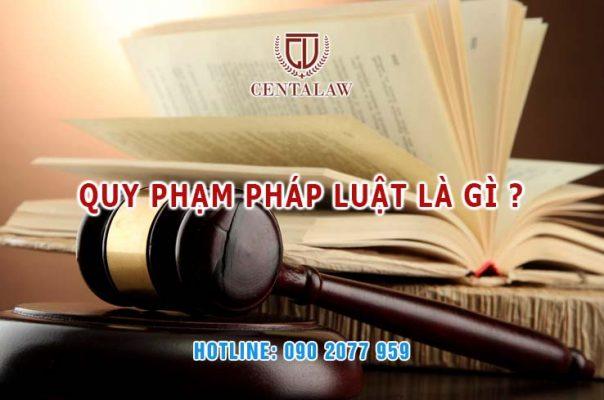 Quy phạm pháp luật là gì?