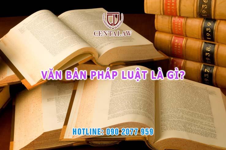 Văn bản pháp luật là gì?